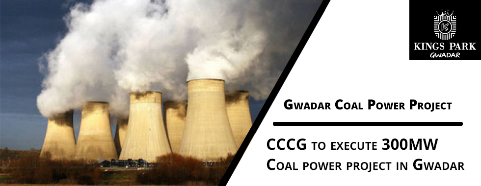 CCCG to execute 300MW coal power project in Gwadar