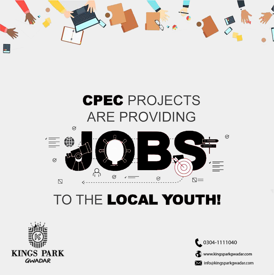 CPEC PROJECTS ARE PROVIDING JOBS TO THE LOCAL YOUTH
